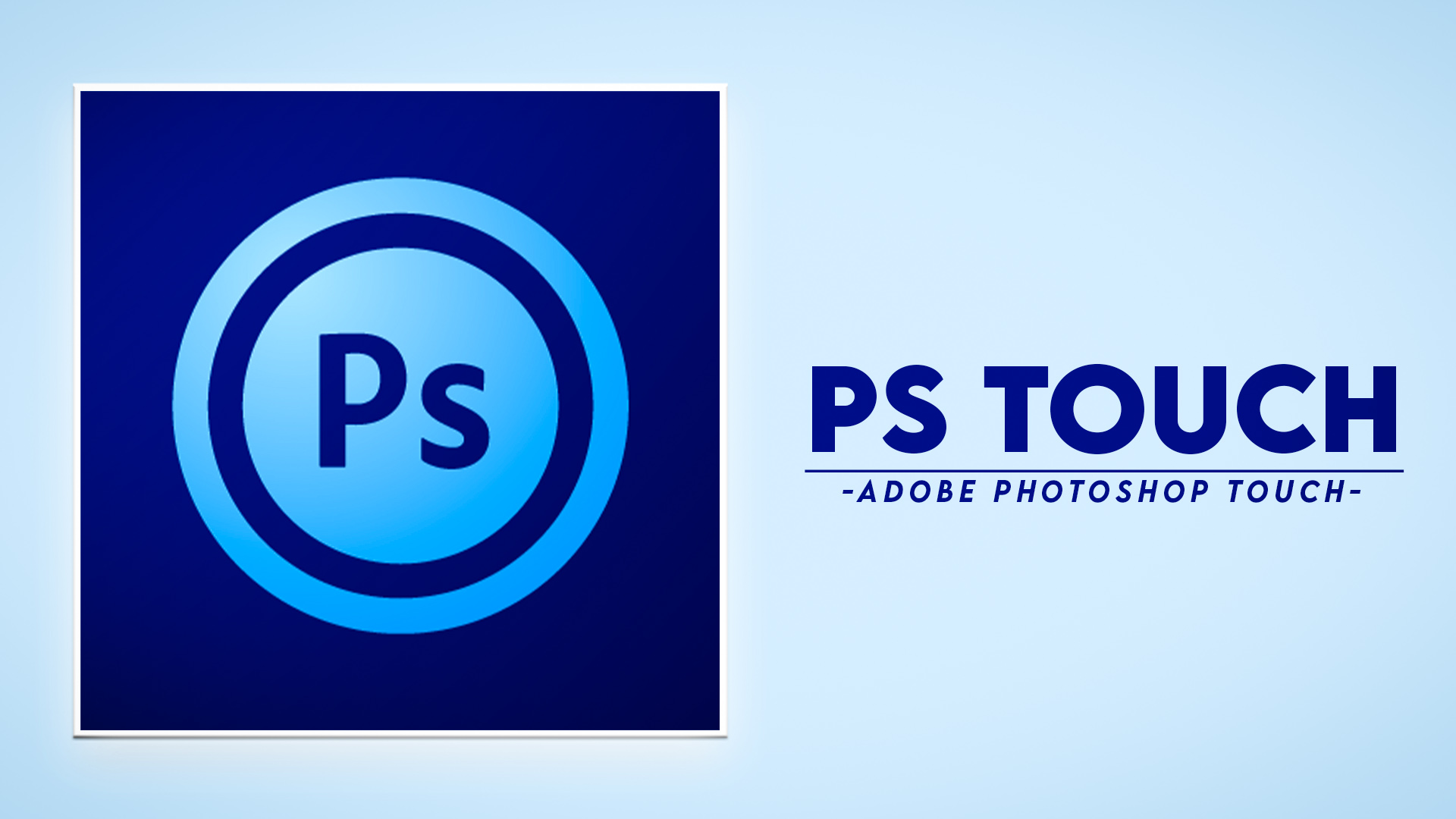 Ps Touch ( PS CC 2019) Adobe Photoshop Touch APK